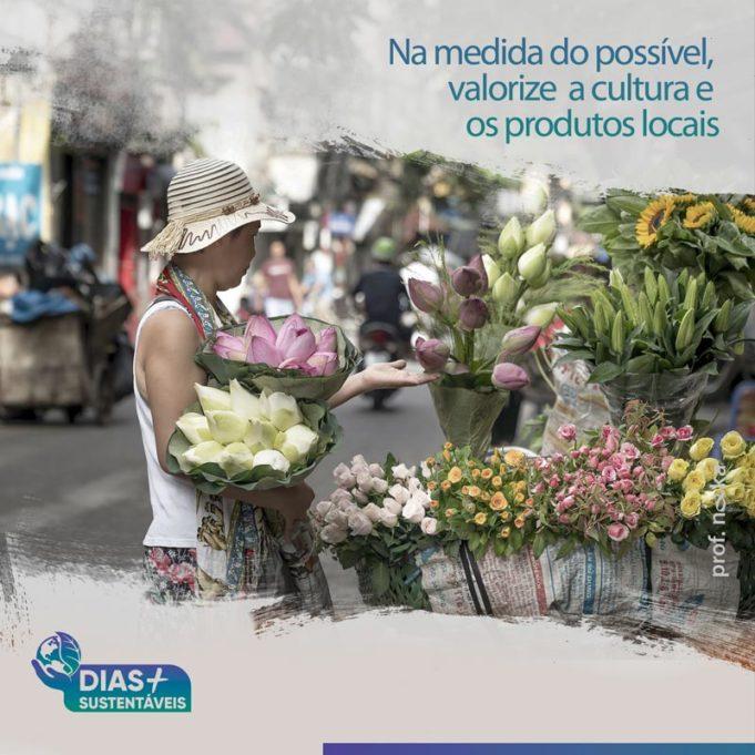 Na medida do possível, valorize a cultura e os produtos locais